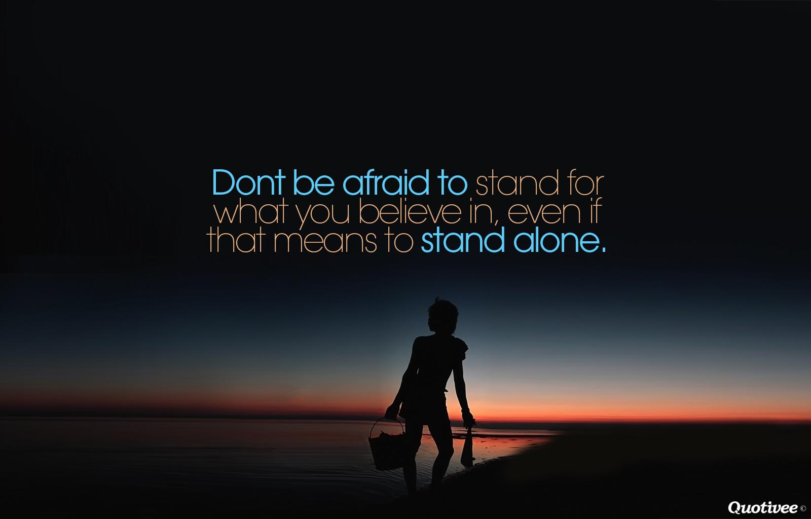 Believe What You Stand Quotes