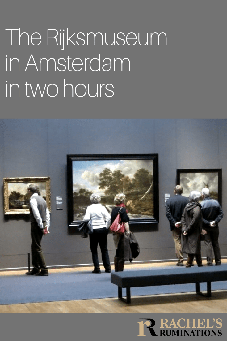 Yes, it is possible to see the Rijksmuseum in just two hours. Read this article to find out how I saw the best of the Rijksmuseum in 2 hours. #rijksmuseum #artmuseum #amsterdam #netherlands #holland via @rachelsruminations