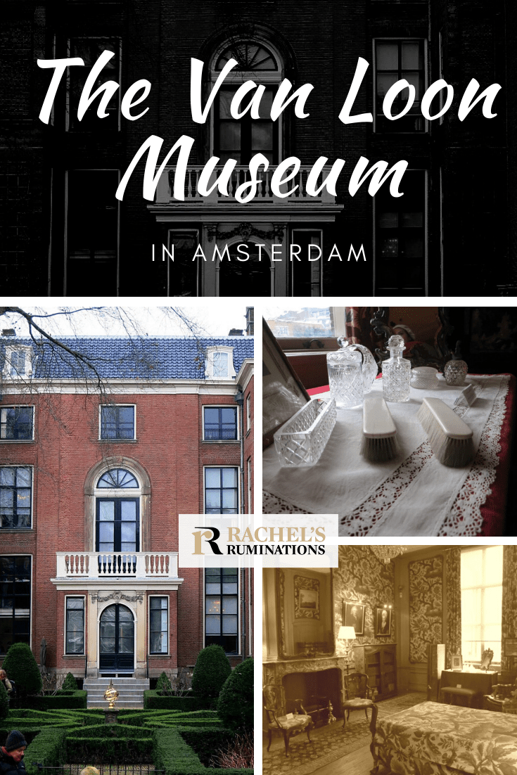 The van Loon Museum's rooms give an impression of how wealthy residents of Amsterdam's canal houses lived and, to a lesser extent, how their servants lived. #amsterdam #goldenage #netherlands via @rachelsruminations