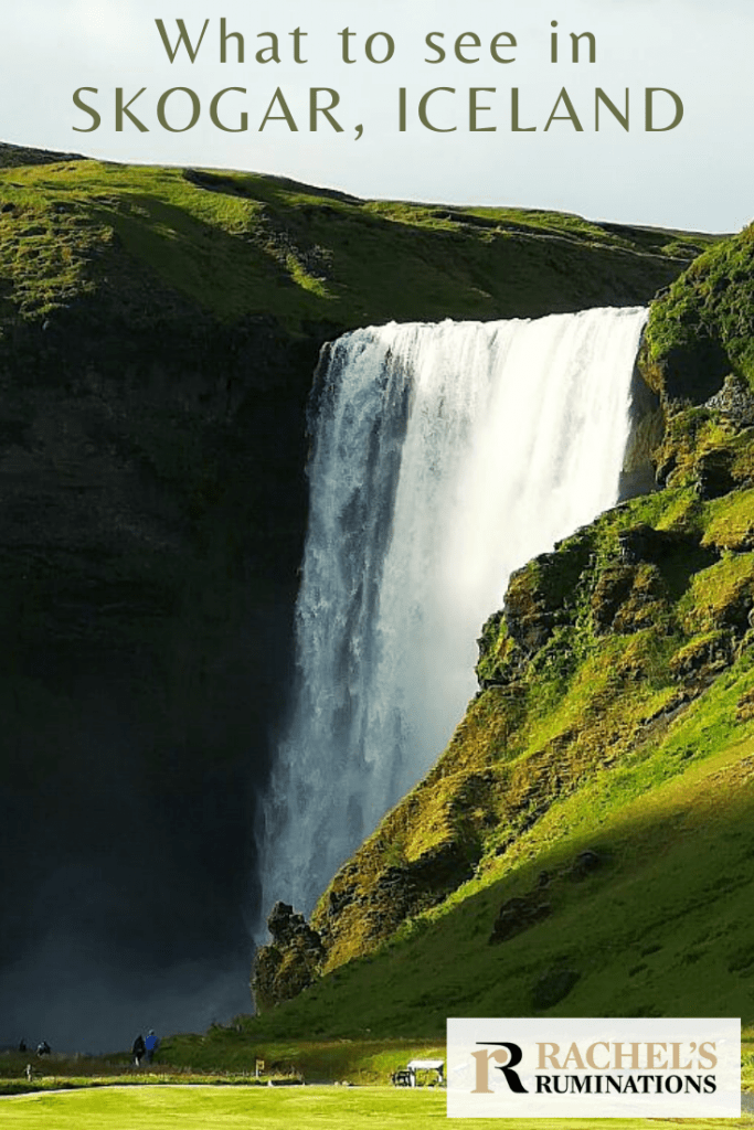 Pinnable image Text: What to see in Skogar Iceland (and the Rachel's Ruminations logo) Image: Skogafoss waterfall