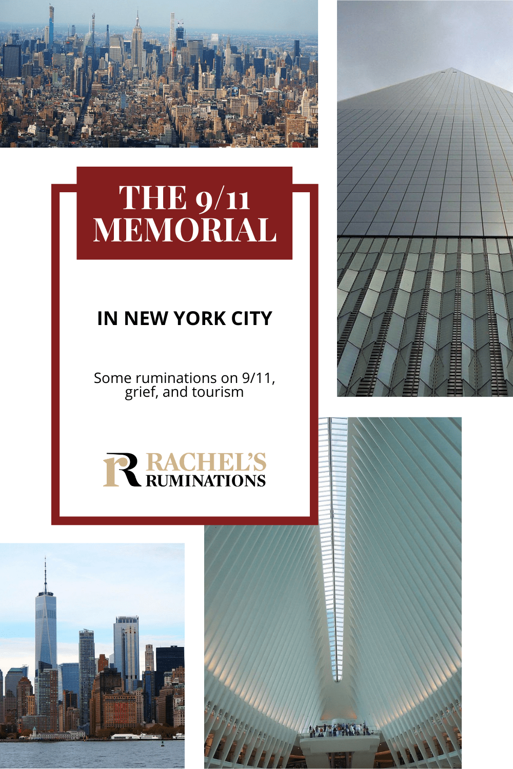 The 9/11 memorial site draws crowds of tourists, but why do we visit it? Read about One World Trade Center and the 9/11 museum and memorial. via @rachelsruminations