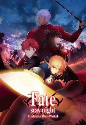 Fate Stay night: Unlimited Blade Works BD Subtitle Indonesia