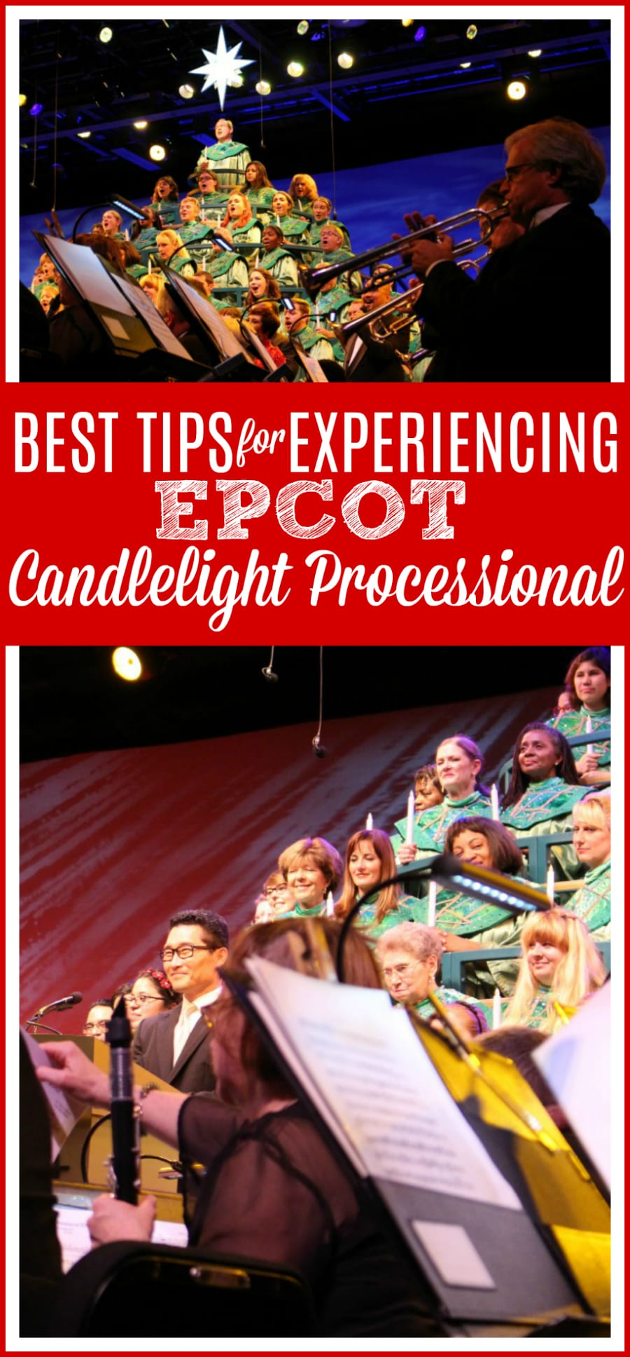 Best tips Epcot candlelight processional
