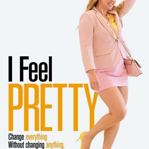 I feel pretty movie review safe for kids