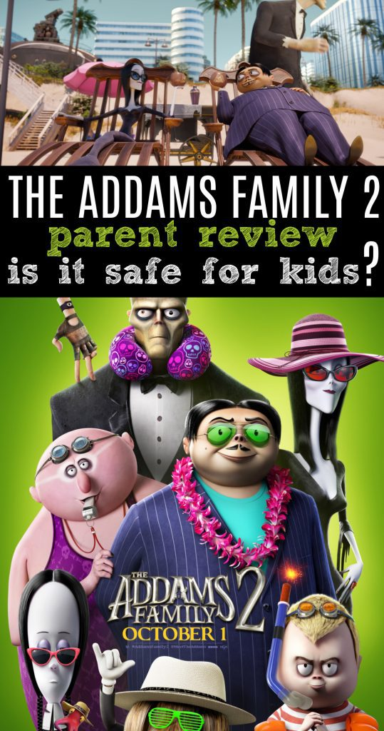 Is the Addams family 2 safe for kids