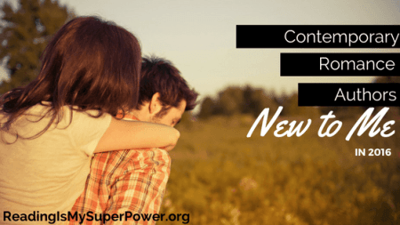 Top Ten Tuesday  Contemporary Romance Authors New to Me in 2016     contemporary romance authors new 2016