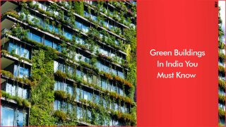 Top Five Certified Green Buildings of India