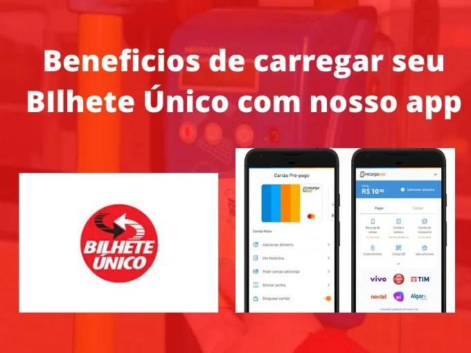 Benefícios de recarregar o seu Bilhete Único com nosso app