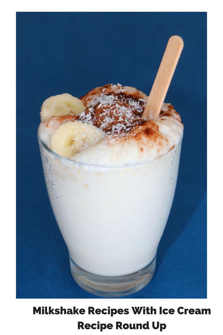 Milkshake Recipes With Ice Cream Best Ice Cream