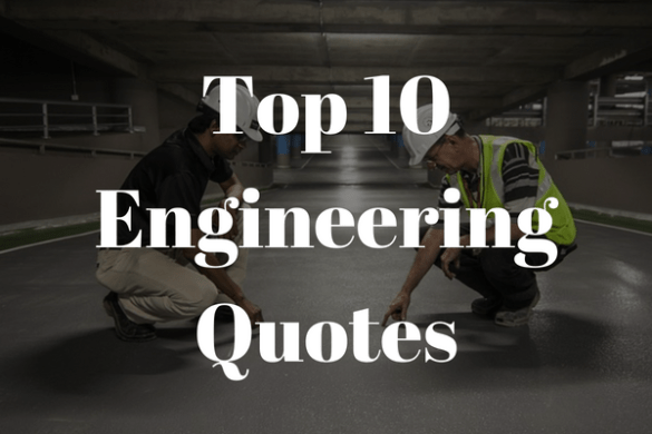 10 Best Quotes From Engineers   NewEngineer com 10 ten best quotes from engineers