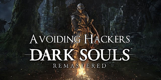 How to Beat the Dark Souls  Remastered Hackers   Dark Souls Remastered How to Beat the Dark Souls  Remastered Hackers