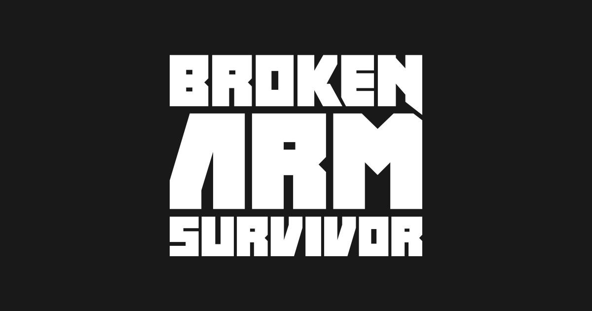 Get Well Soon Broken Arm