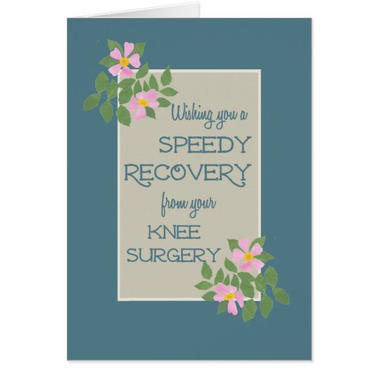 Knee Surgery Get Well Messages