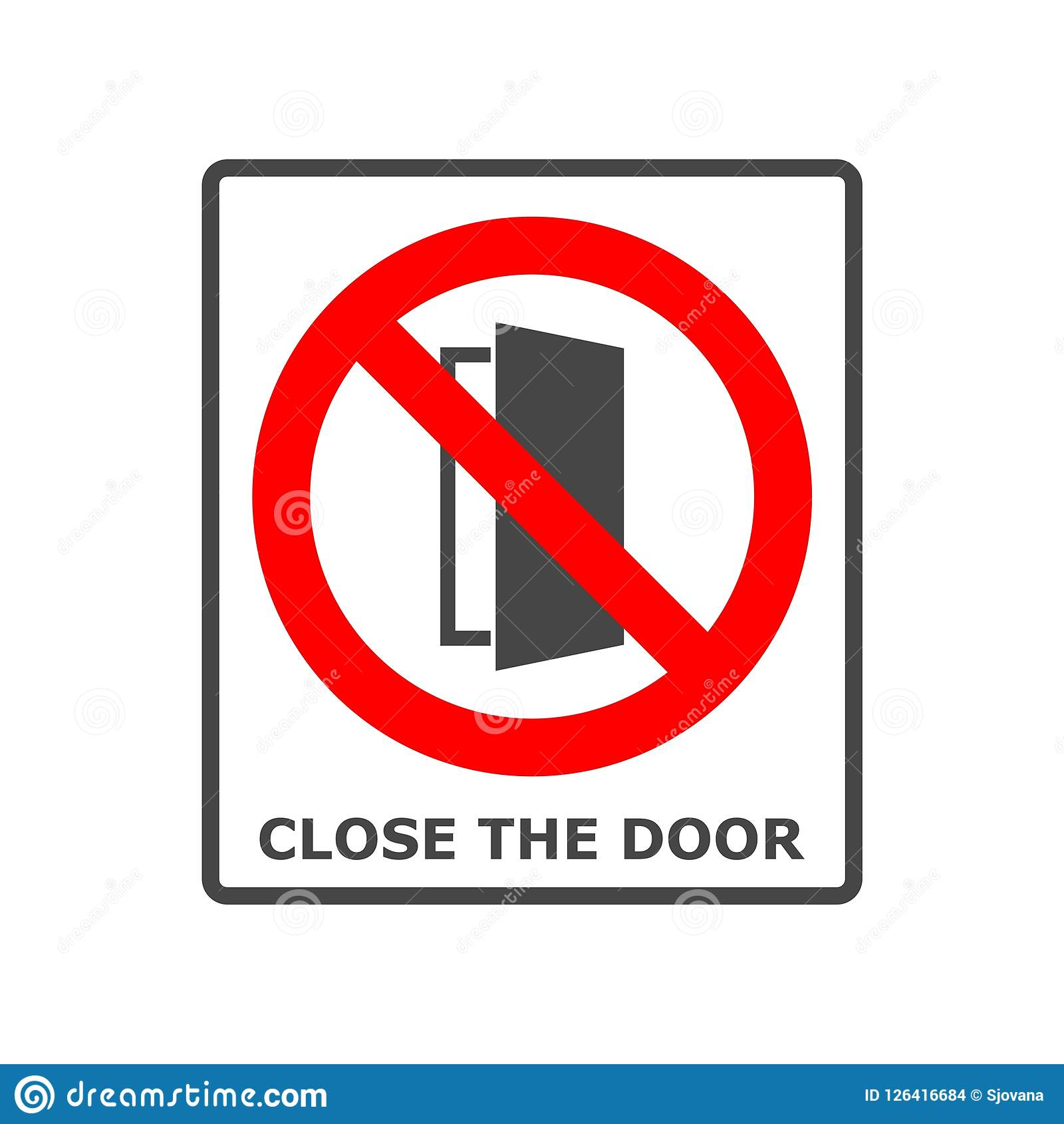Le Meilleur Close The Door Sign Keep This Door Closed Icon Stock Ce Mois Ci
