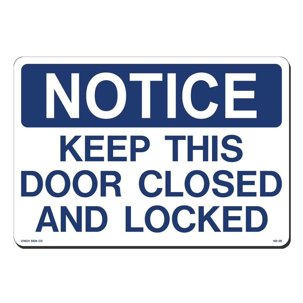 Le Meilleur Lynch Sign 14 In X 10 In Notice Door Closed On Locked Ce Mois Ci