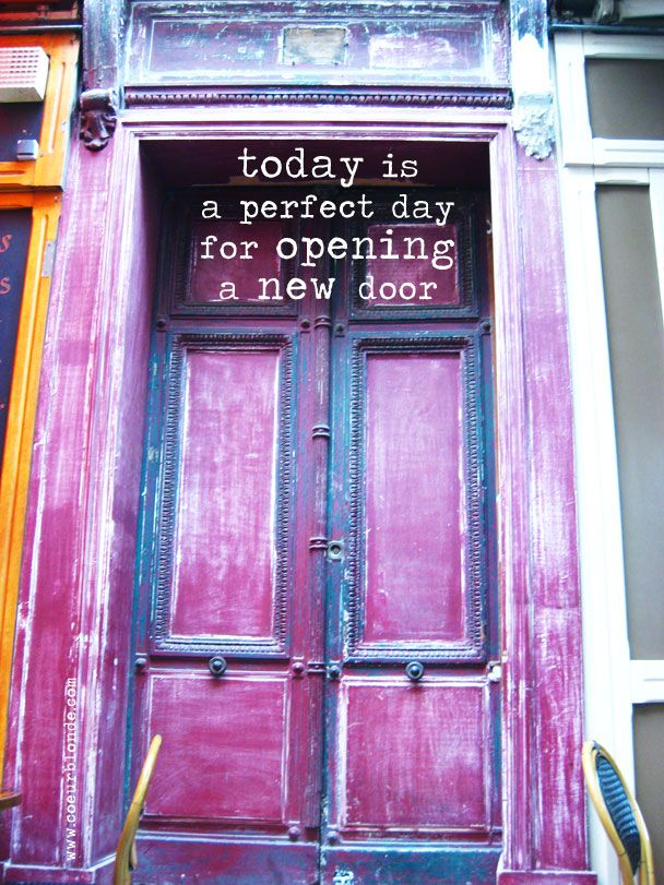 Le Meilleur Opening A New Door Quote Coeurblonde Inspirational Ce Mois Ci