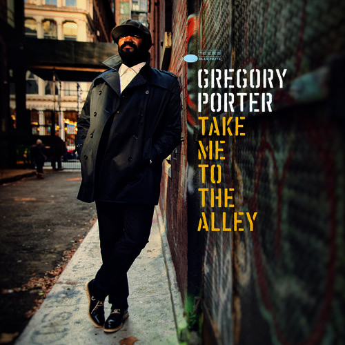 Le Meilleur Take Me To The Alley By Gregory Porter Mp3 Download Ce Mois Ci