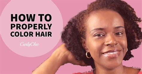 The Best Hair Color How To Properly Dye Or Color Hair Curly Chic Pictures