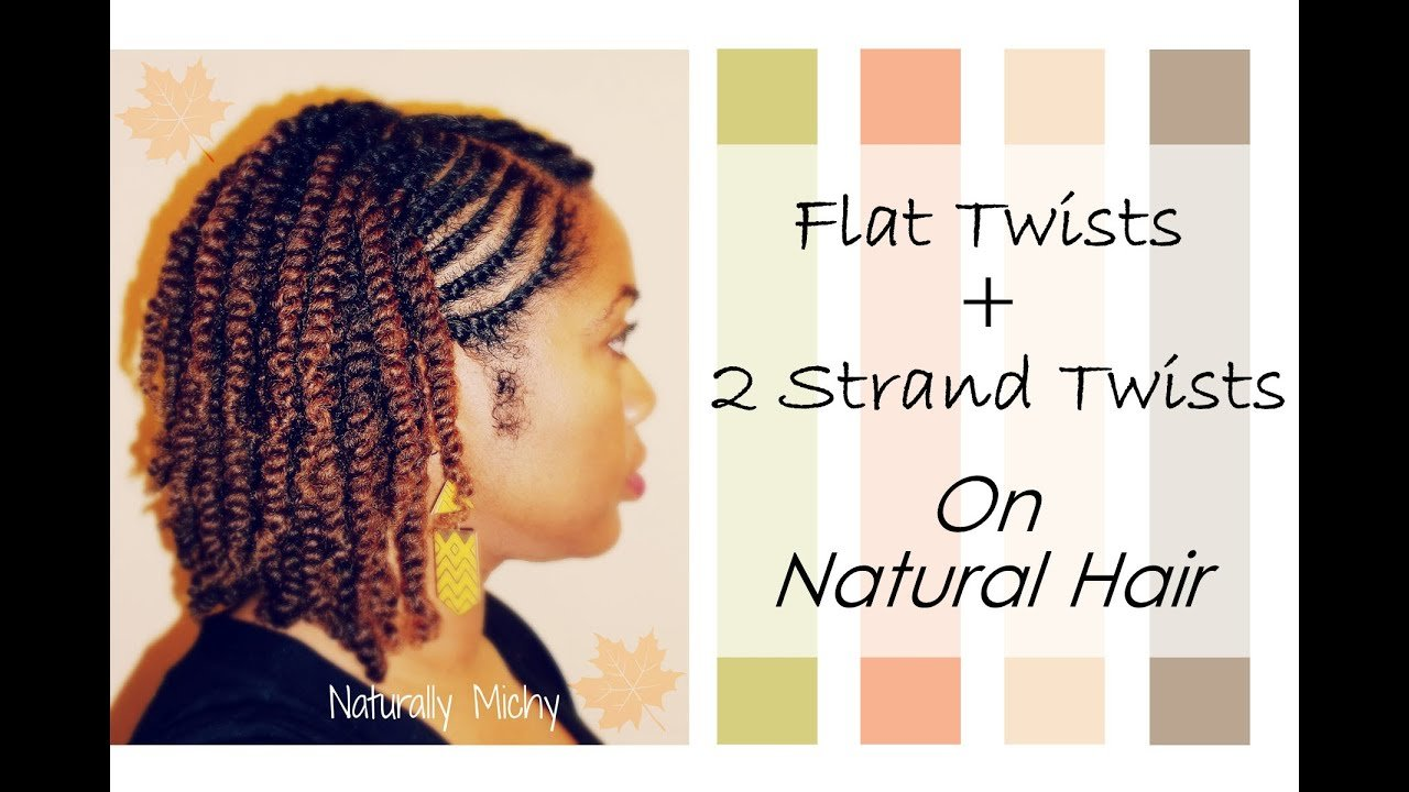 The Best Flat Twists 2 Strand Twists Natural Hair Naturally Pictures