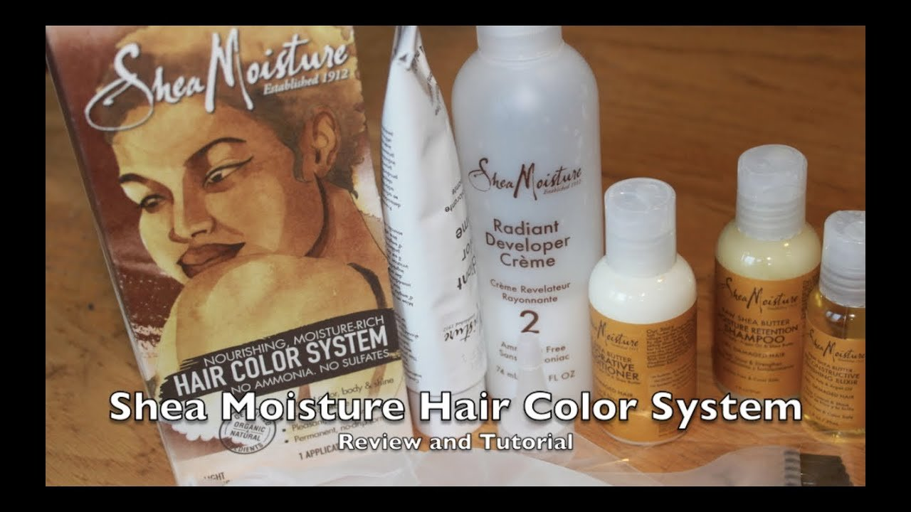 The Best Shea Moisture Hair Color System Review And Tutorial Youtube Pictures