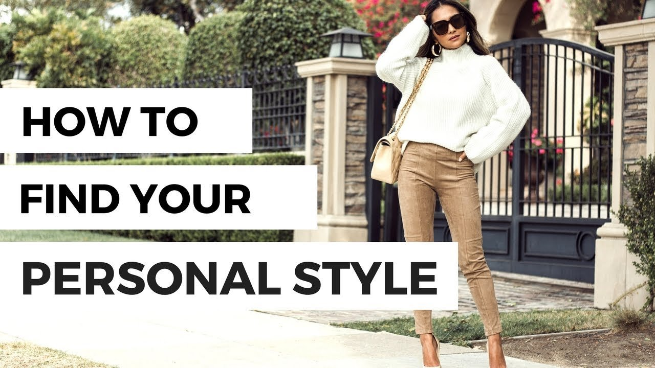 The Best How To Find Your Personal Style Youtube Pictures