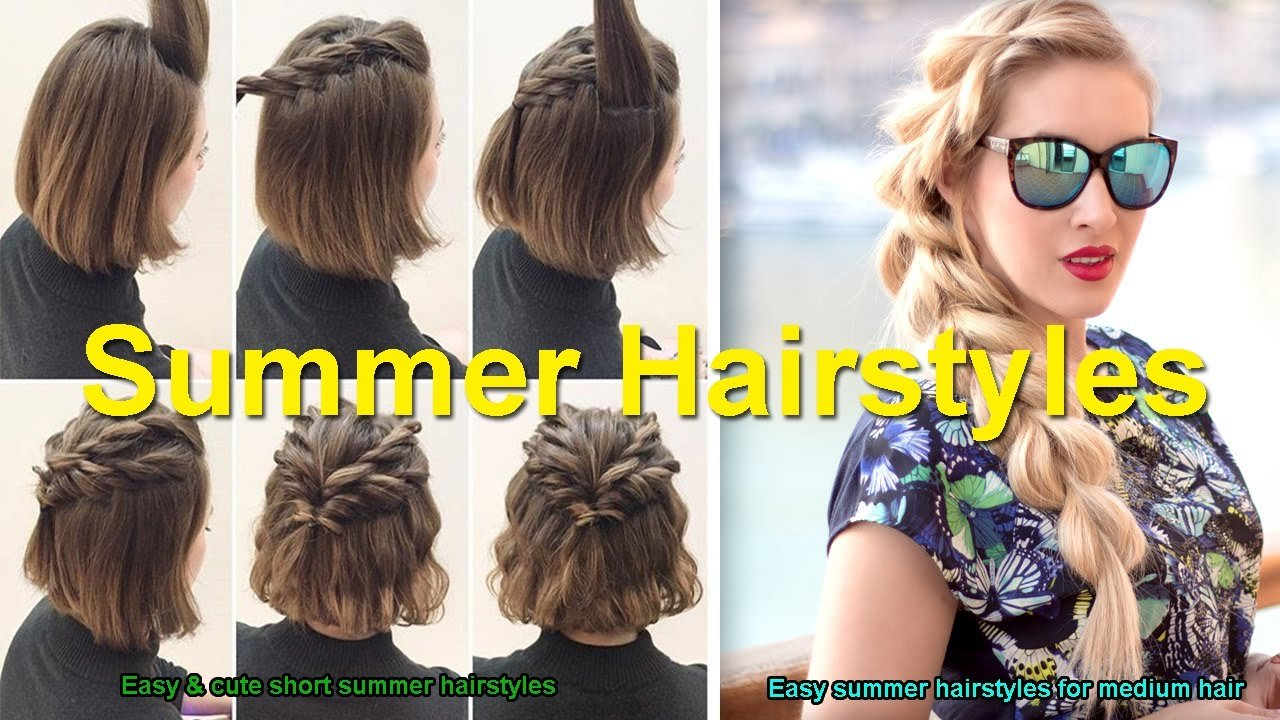The Best Easy Cute Short Summer Hairstyles Easy Summer Pictures