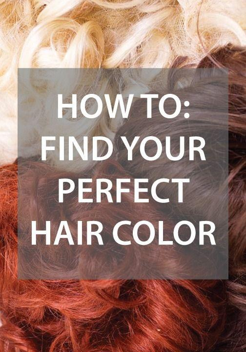 The Best How To Find Your Perfect Hair Color Hair Coloring Hair Pictures