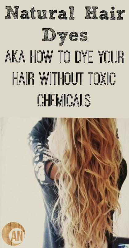 The Best Natural Hair Dyes Aka How To Dye Your Hair Without Toxic Pictures