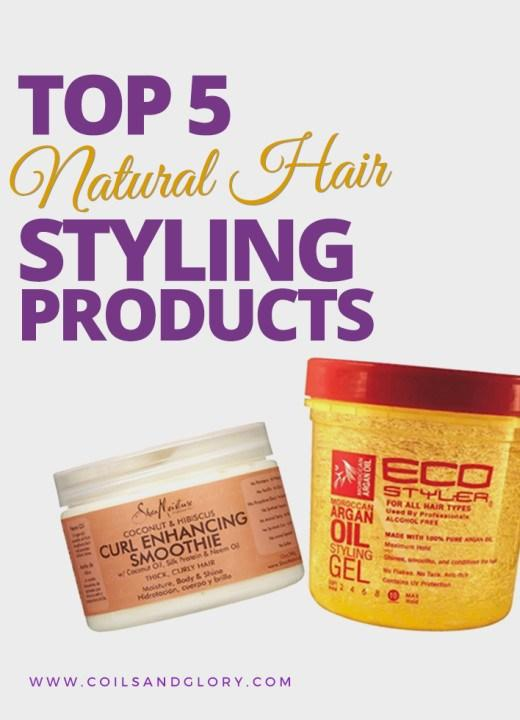 The Best Top 5 Natural Hair Styling Products Coils Glory Pictures