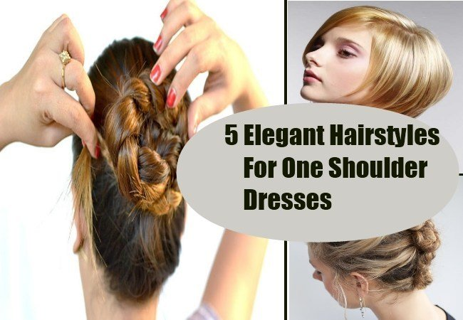 The Best 5 Elegant Hairstyles For One Shoulder Dresses Best Pictures