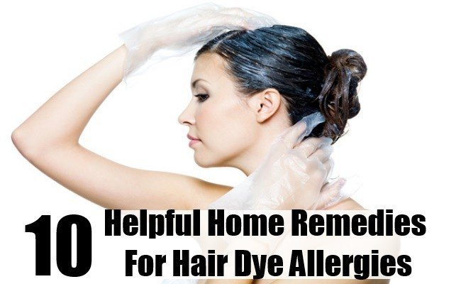The Best 10 Helpful Home Remedies For Hair Dye Allergies Search Herbal Home Remedy Pictures