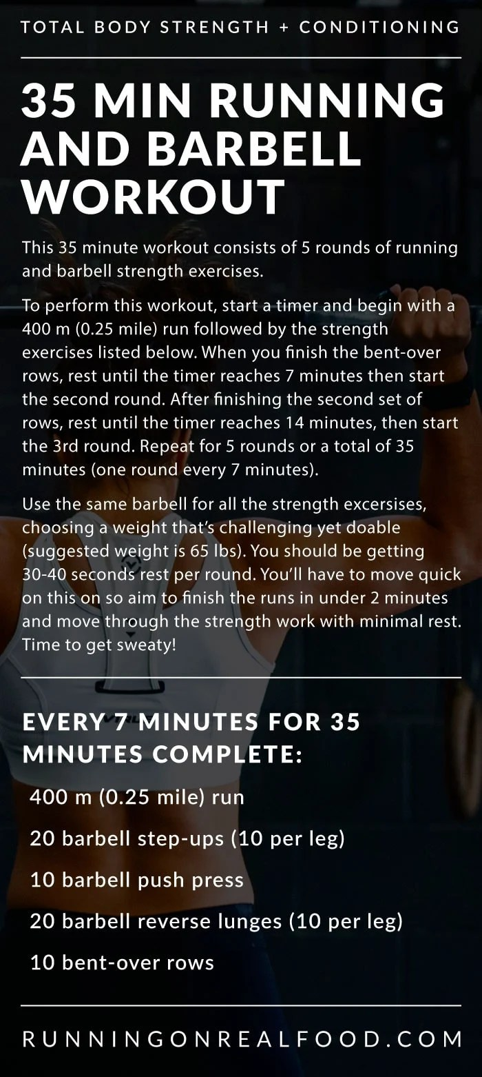 35 Minute Treadmill And Barbell Workout Running On Real Food