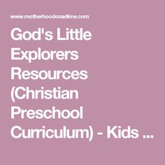 1000+ images about God's Little Explorers Preschool ...