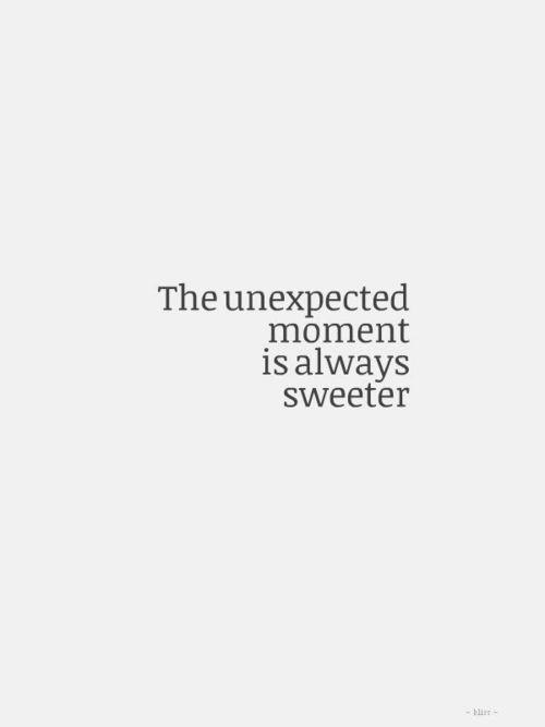 Quotes About Unexpected Surprises