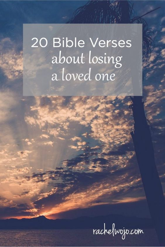 Scripture About Losing Loved One