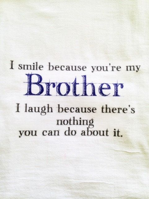 My Sister It Do Laugh Because Theres I I Can Nothing About Your You You Love Because