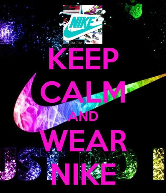 Keep And Calm Nike Wear