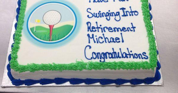Golf Retirement Cake My Own Cakes Pinterest