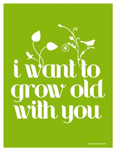 Old You Quotes I Want Grow
