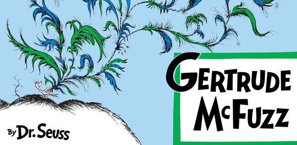 Gertrude Mcfuzz Dr Seuss