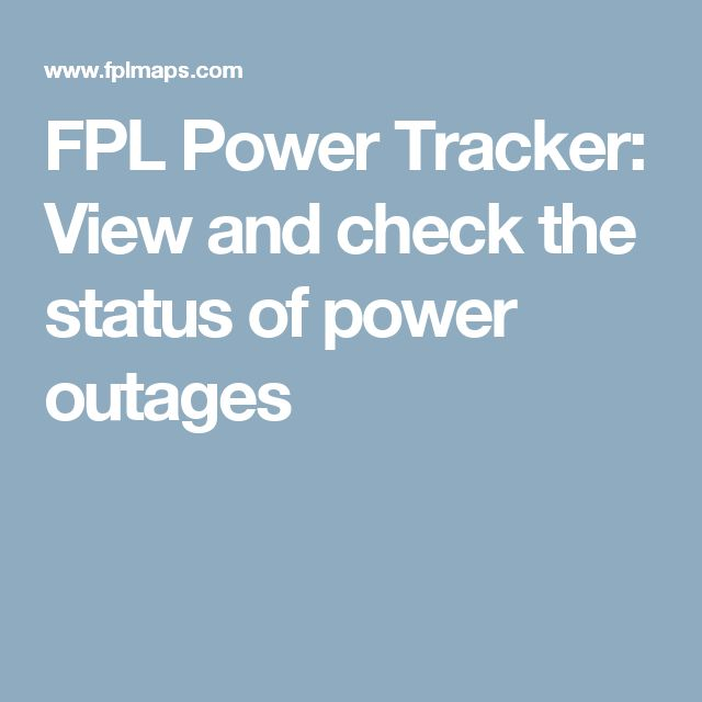 Florida Power And Light Outages