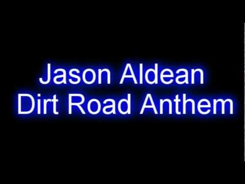 Jason Aldean - Dirt Road Anthem | Country Music ...