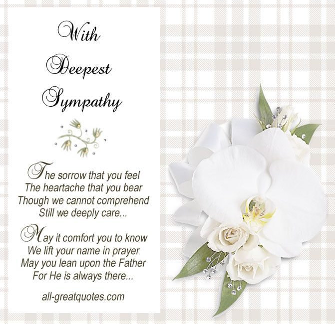 You Family And Our Sympathy Your And Deepest Condolences