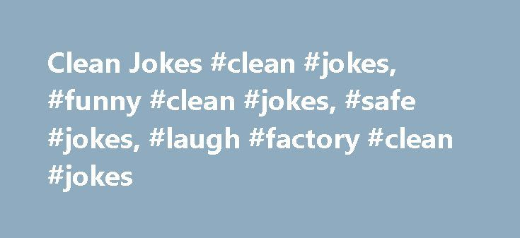 Laugh Factory Clean Jokes