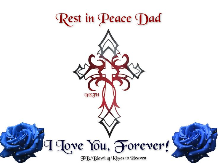 Rest In Peace Dad Quotes Rest In Peace Quotes With Pictures Rip