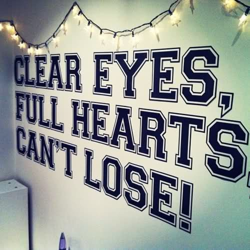 Friday Night Lights Saying Clear Eyes