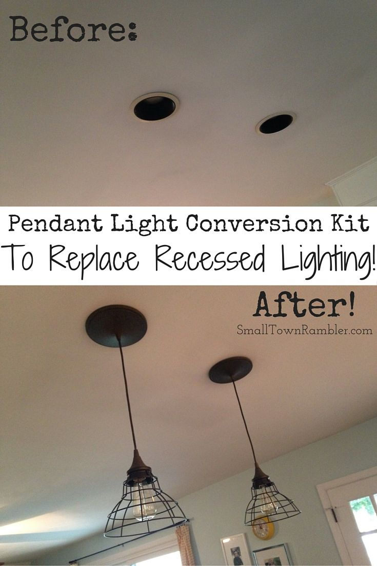 Recessed Can Pendant Light Conversion