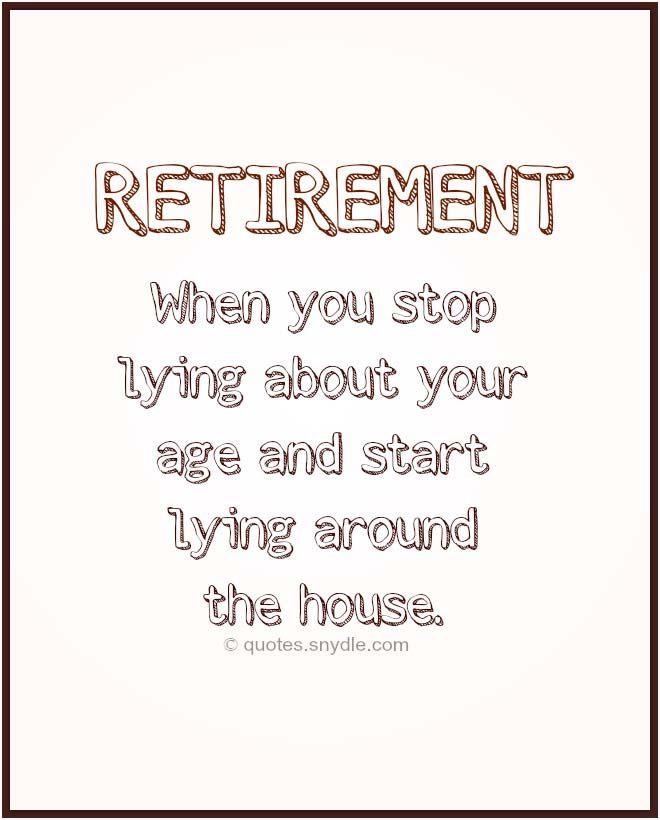 Retirement Quotes Jokes Party