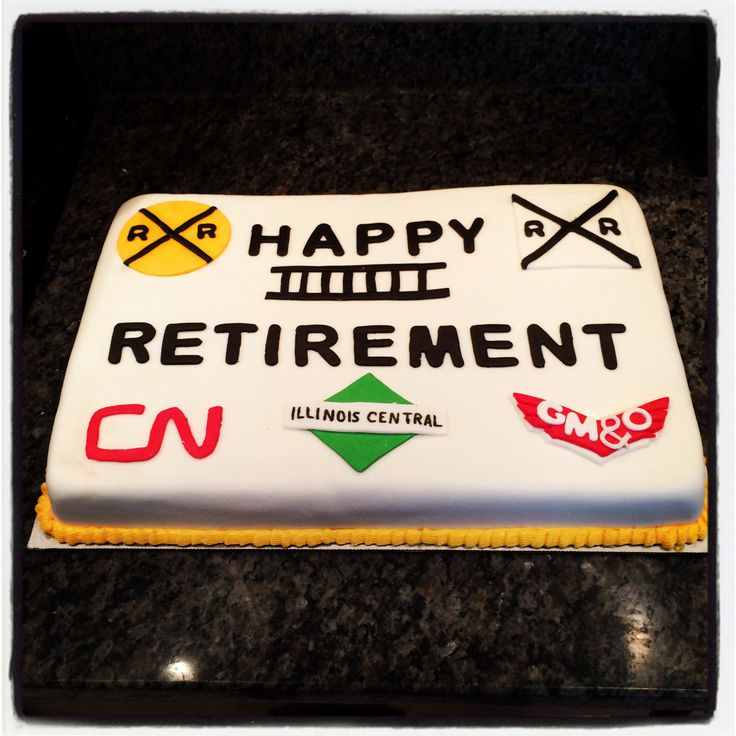 Railroad Retirement Cake Cakes I Have Made