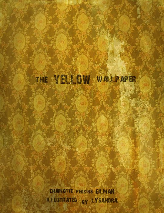 the yellow wallpaper essay topics the yellow wallpaper wikipedia the     The Yellow Wallpaper Charlotte Perkins Gilman